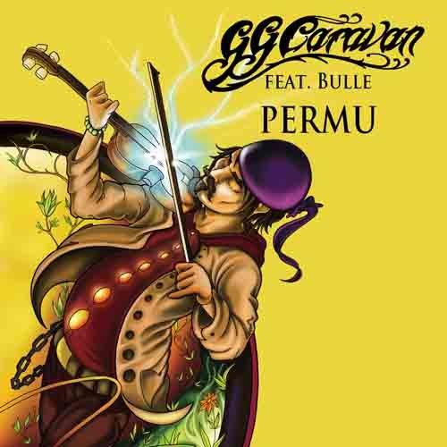 Permu feat. Bulle 2012 gg caravan