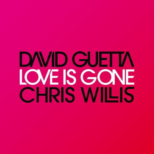Love Is Gone 2007 David Guetta
