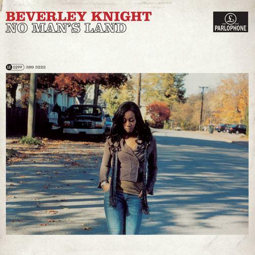 No Man's Land 2007 Beverley Knight