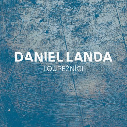 Loupeznici 2011 Daniel Landa
