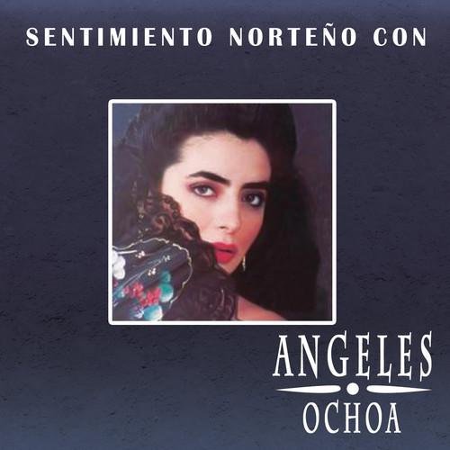 Sentimiento Norteño 2011 Ochoa Angeles