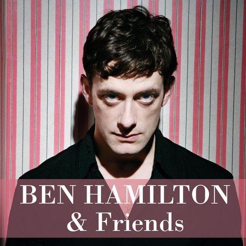 Friends 2013 Ben Hamilton