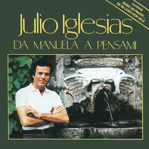 Da Manuela A Pensami 1991 Julio Iglesias