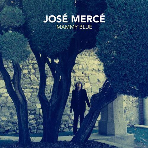 Mammy Blue 2006 Jose Merce