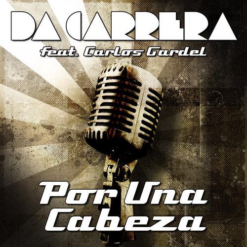 Por Una Cabeza 2013 Carlos Gardel
