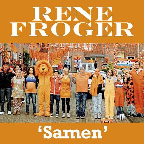 Samen 2013 Rene Froger