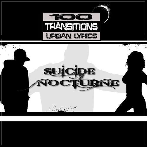 Suicide Nocturne 2009 100 Transitions