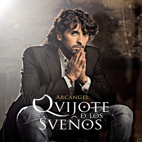 Quijote De Los Sueños 2011 Arcángel