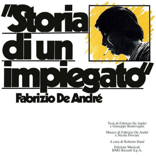 Storia Di Un Impiegato 2002 Fabrizio De Andrè