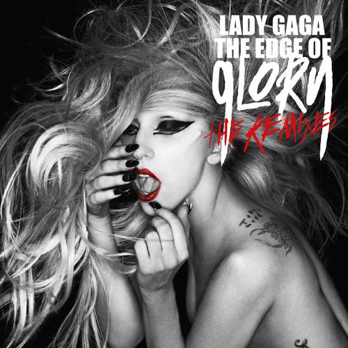 The Edge Of Glory 2011 Lady Gaga