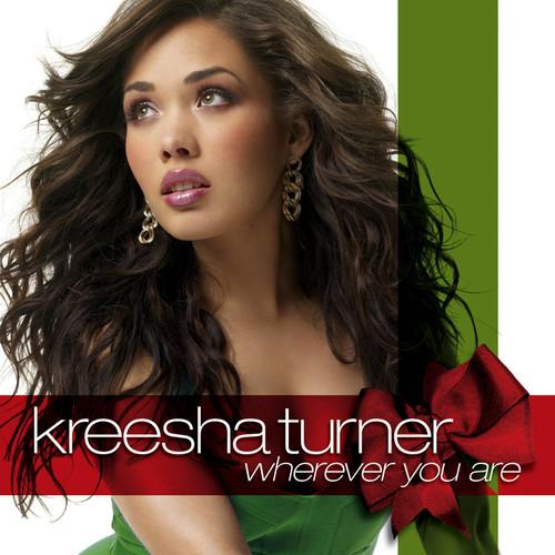 Wherever You Are 2008 Kreesha Turner