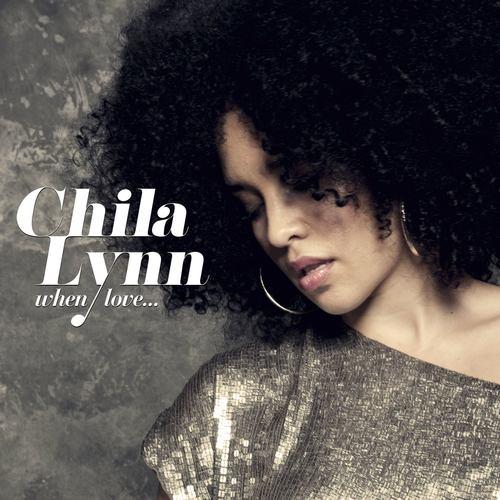 When Love... 2012 Chila Lynn