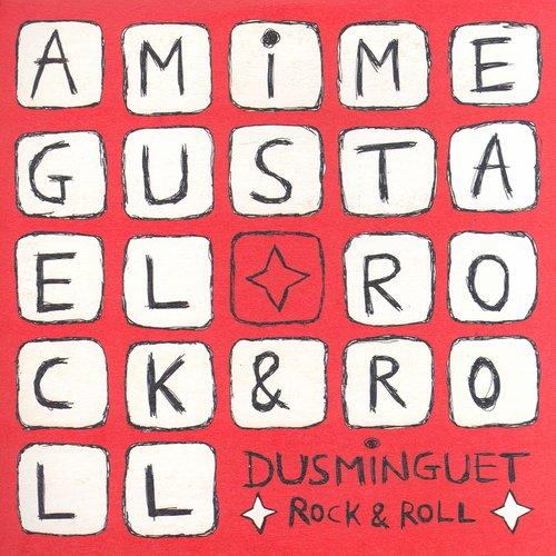 Rock & Roll 2003 Dusminguet