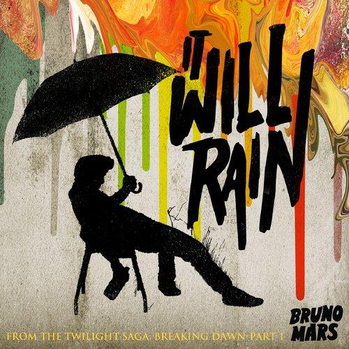 It Will Rain 2012 Bruno Mars