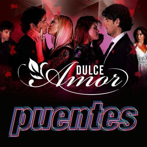 Dulce Amor 2013 Puentes
