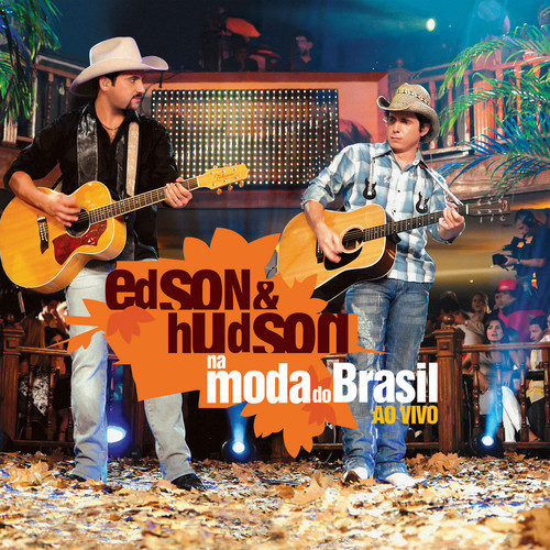 Viva A Vida 2013 Edson & Hudson