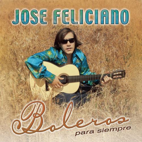 Boleros Para Siempre 2004 Jose Feliciano