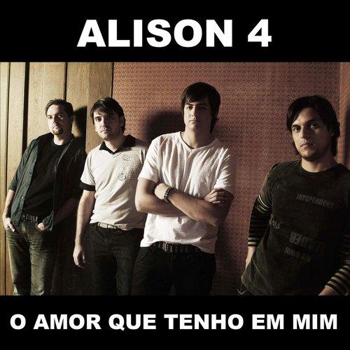 O Amor Que Tenho Em Mim 2013 Alison 4
