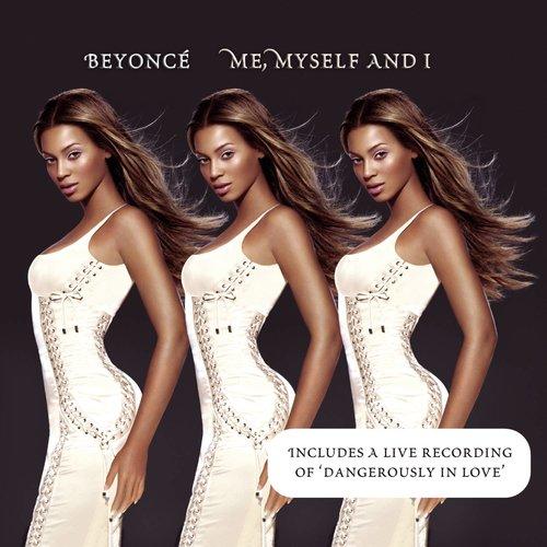Me, Myself And I 2004 Beyoncé