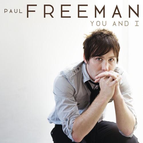 You And I 2008 Paul Freeman