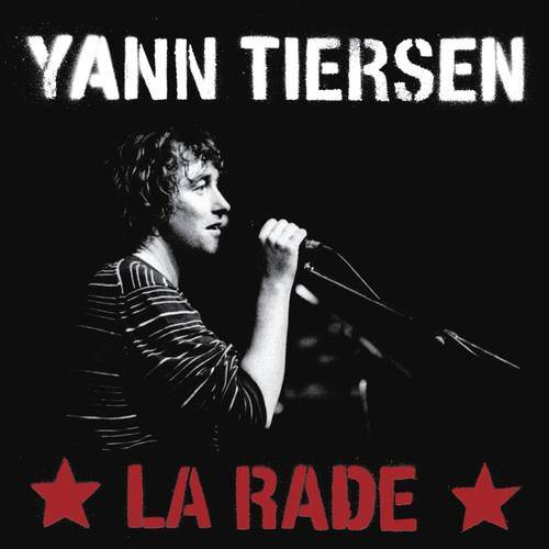 La Rade 2006 Yann Tiersen