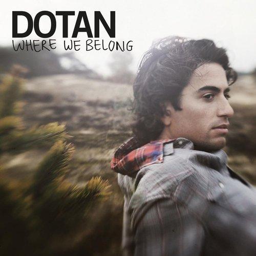Where We Belong 2013 Dotan