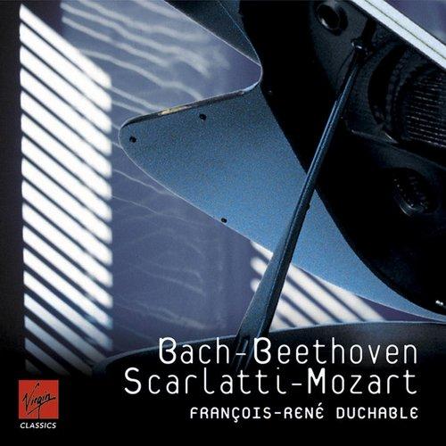Bach - Beethoven - Scarlatti - Mozart 2008 Franois-Ren Duchable