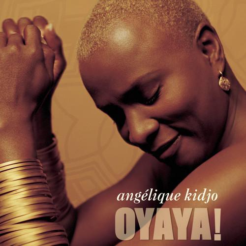 OYAYA! 2004 Angelique Kidjo