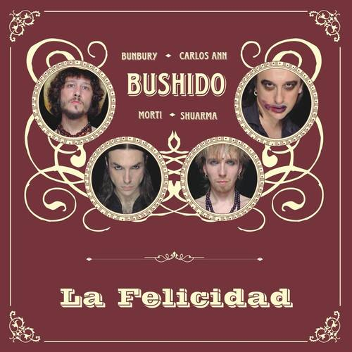 La Felicidad 2004 Bushido