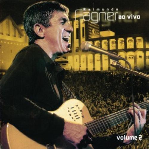 """Fagner """"Ao Vivo"""" - Vol. 2 2006 Fagner"""