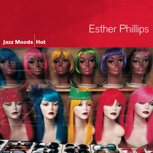 Jazz Moods - Hot 2005 Esther Phillips