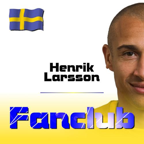 Henrik Larsson 2006 Fanclub