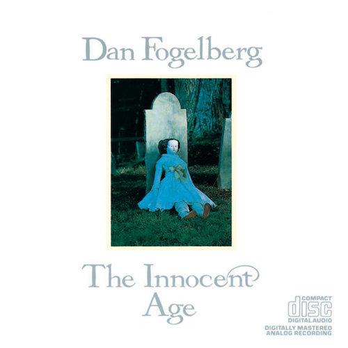 The Innocent Age 1985 Dan Fogelberg