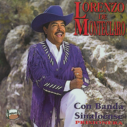 Prisionera 1997 Lorenzo De Monteclaro Con Banda Sinaloense