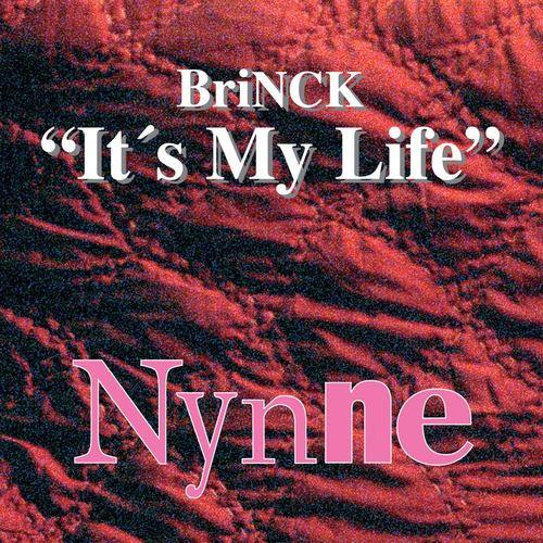 It's My Life 2006 Brinck