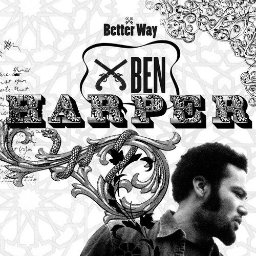 Better Way 2013 Ben Harper