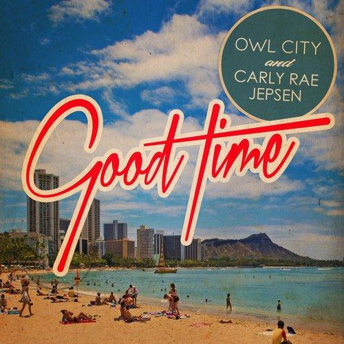 Good Time 2012 Owl City; Carly Rae Jepsen