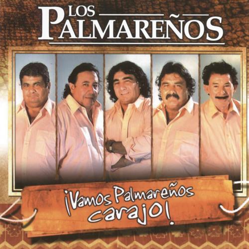 Vamos Palmareños Carajo 2007 Los Palmarenos