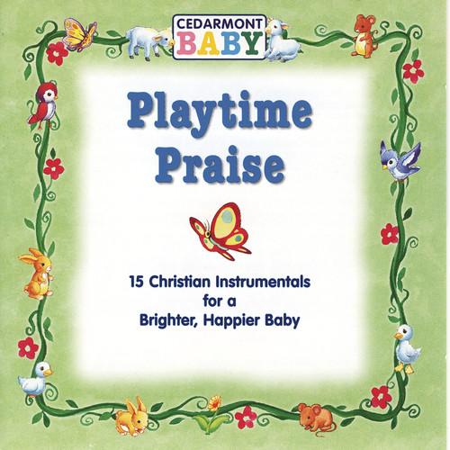 Playtime Praise 2010 Cedarmont Baby