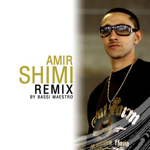 Shimi Remix By Bassi Maestro 2006 AMiR