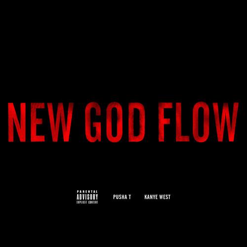New God Flow 2012 Pusha T; Kanye West