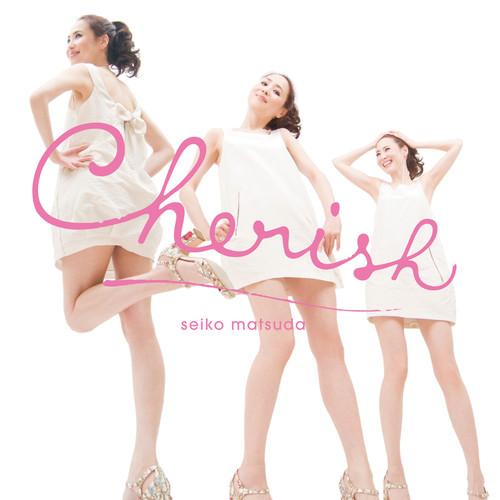Cherish 2011 松田圣子