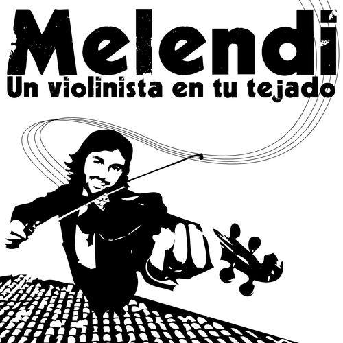 Un Violinista En Tu Tejado 2008 Melendi