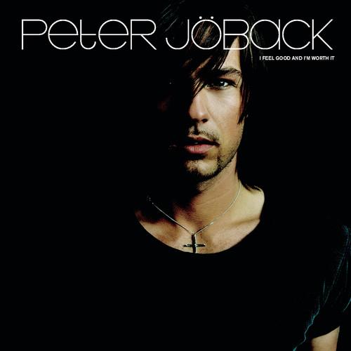 I feel good and i´m worth it 2002 Peter Jöback