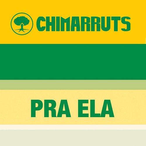 Pra Ela 2013 Chimarruts