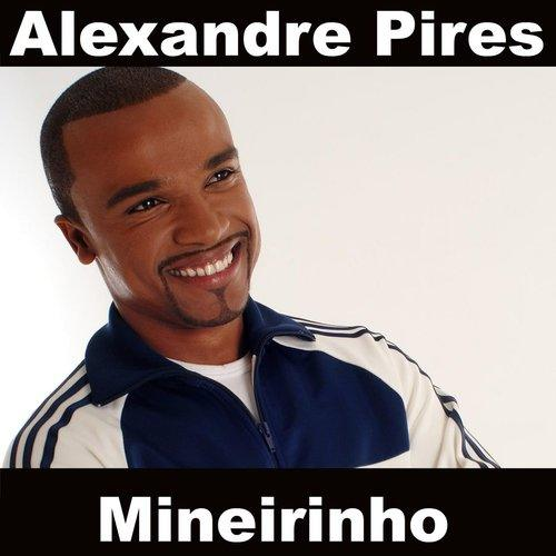 Mineirinho 2008 Alexandre Pires