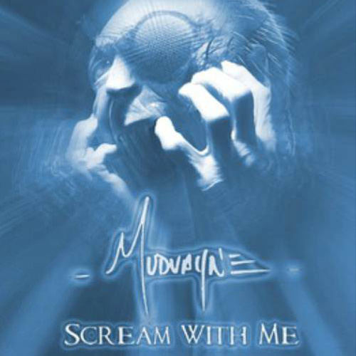 Scream With Me 2009 Mudvayne