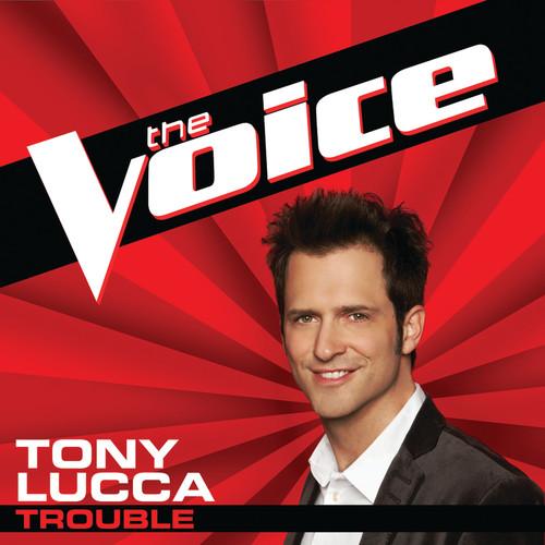 Trouble 2012 Tony Lucca