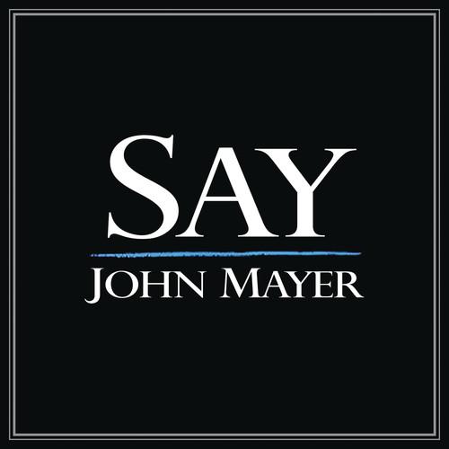 Say 2008 John Mayer