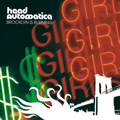 Brooklyn Is Burning 2004 Head Automatica